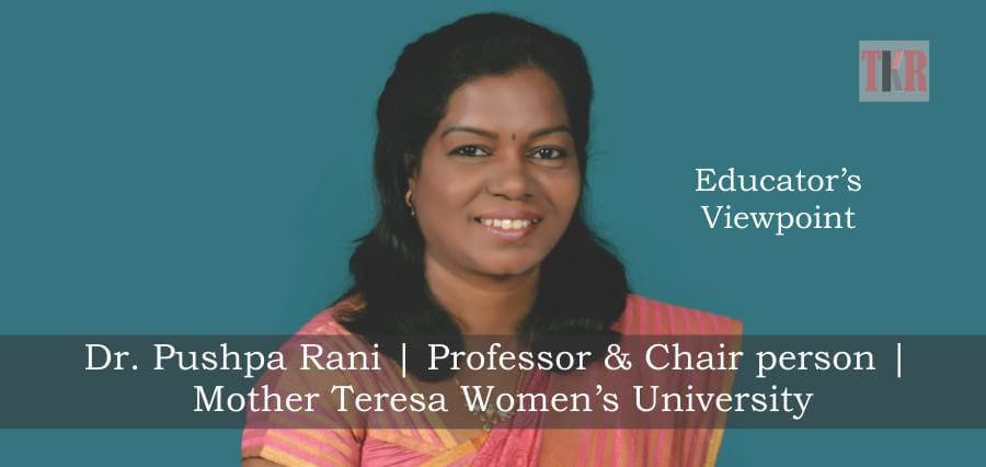 Dr. Pushpa Rani | Prof. & Chair Person | Mother teresa Women's University - The Knowledge Review