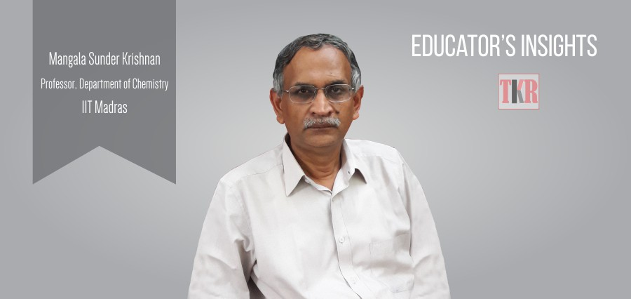 Mangala Sunder Krishnan | Prof. Department of Chemistry - The Knowledge Review