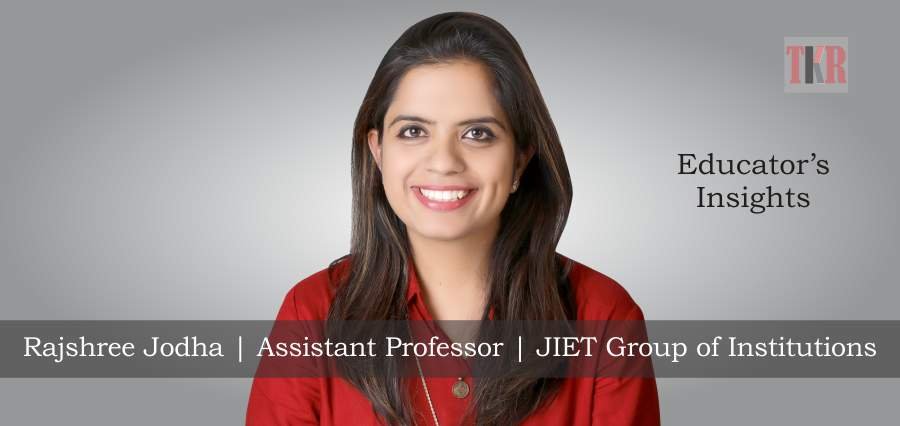 Rajshree Jodha | Assistant Professor | JIET Group of Institutions - The Knowledge Review