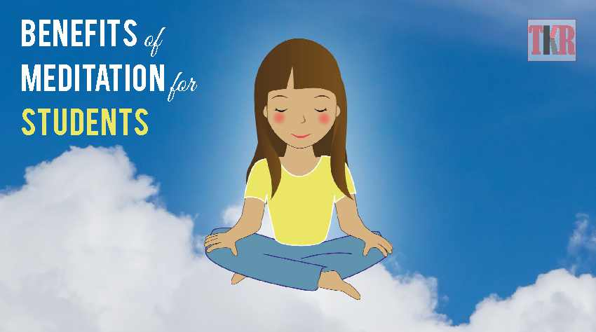 Benefits of Meditation for Students | The Knowledge Review